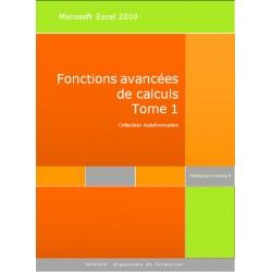 Manuel Autoformation Excel 2010 Fonctions de calculs avancées
