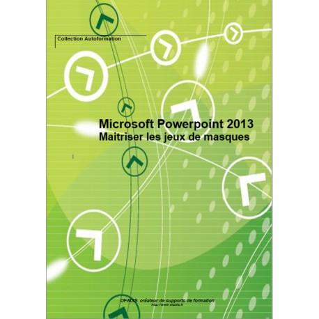 Cahier d'autoformation PowerPoint 2013 Couleur : Maîtriser les jeux de masques
